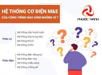 HỆ THỐNG CƠ ĐIỆN M&E CÚA CÔNG TRÌNH BAO GỒM NHỮNG GÌ?